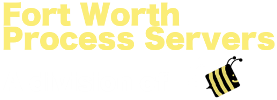 Fort Worth Process Servers